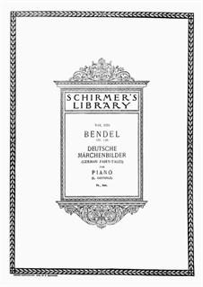 Sechs Deutsche Märchenbilder, Op.135: Für Klavier by Franz Bendel