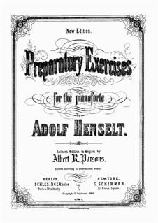 Preparatory Exercises: Preparatory Exercises by Adolf von Henselt