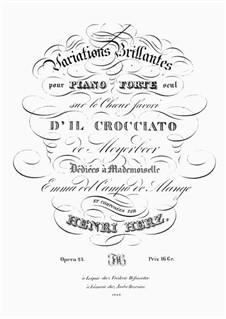 Variationen Brillante über Theme 'Der Kreuzritter in Ägypten' von Meyerbeer, Op.23: Für Klavier by Henri Herz