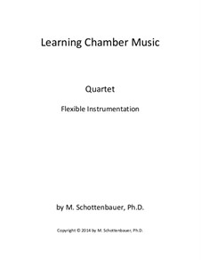 Learning Chamber Music: Quartet for flexible instrumentation by Michele Schottenbauer