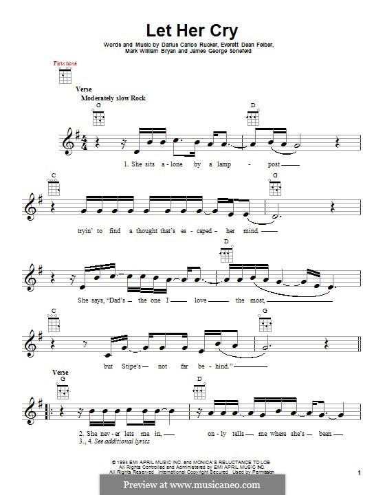 Let Her Cry (Hootie & The Blowfish): Für Ukulele by Darius Carlos Rucker, Everett Dean Felber, James George Sonefeld, Mark William Bryan
