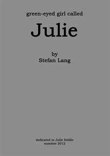 Julie: Julie by Stefan Lang