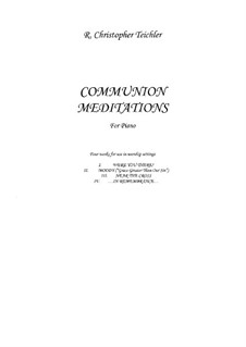 Communion Meditations: Communion Meditations by folklore, William Howard Doane, D. B. Towner, R. Christopher Teichler