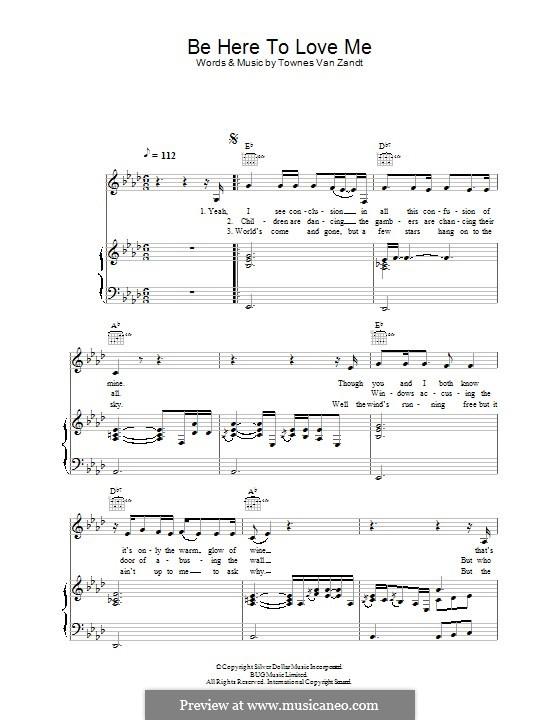 Be Here to Love Me: Für Stimme und Klavier (oder Gitarre) by Townes Van Zandt