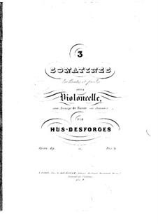 Drei Sonatinen für Cello und Basso Continuo, Op.49: Drei Sonatinen für Cello und Basso Continuo by Pierre Louis Hus-Desforges