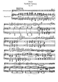 Schottische Fantasie für Violine und Orchester, Op.46: Bearbeitung für Violine und Klavier by Max Bruch