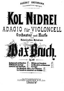Kol Nidre, Op.47: Bearbeitung für Cello und Klavier by Max Bruch