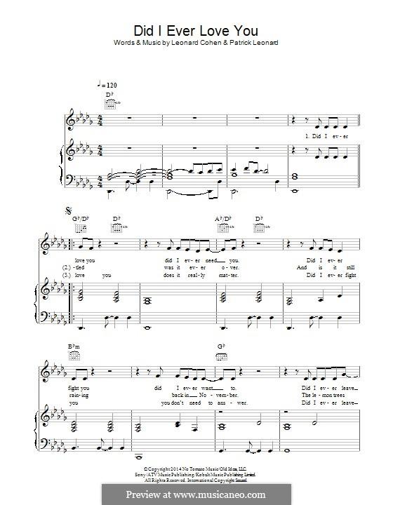Did I Ever Love You: Für Stimme und Klavier (oder Gitarre) by Leonard Cohen, Patrick Leonard