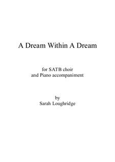 A Dream Within A Dream: A Dream Within A Dream by Sarah Loughridge