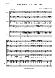 Andale Juana/ Dale, Dale, Dale: For SATB choir by folklore