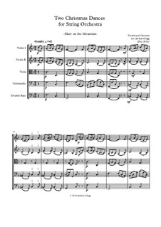 Two Christmas Dances for String Orchestra: Two Christmas Dances for String Orchestra by Unknown (works before 1850), Bernard de la Monnoye