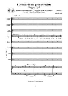 Die Lombarden auf dem ersten Kreuzzug: Qui nel luogo santo e pio-T'assale un tremito - Solo voices, choir (STB) and piano, CSGV6 by Giuseppe Verdi