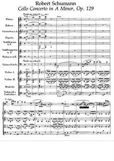 Konzert für Cello und Orchester in a-Moll, Op.129: Vollpartitur by Robert Schumann