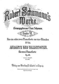Andante und Variationen für zwei Klaviere, zwei Cellos und Waldhorn, Op.46: Version für zwei Klaviere, vierhändig by Robert Schumann