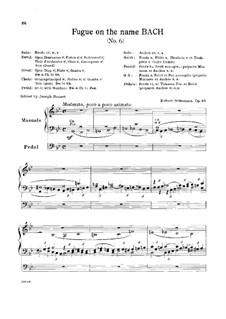 Sechs Fugen über den Namen 'Bach', Op.60: Fuge Nr.6 by Robert Schumann