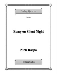 Essay on Silent Night: For string quartet – score, parts by Nick Raspa