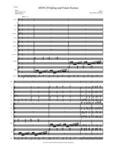 Aton: Teil 29 - Finale Furioso (Bläser, Streicher, Timpani, Klavier, Harfe, Bass solo) by David W Solomons