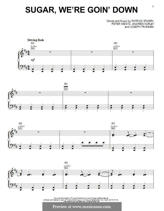 Sugar, We're Goin' Down (Fall Out Boy): Für Stimme und Klavier (oder Gitarre) by Andrew Hurley, Joseph Trohman, Patrick Stump, Peter Wentz