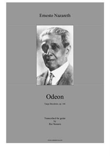 Odeon, Op.146: Odeon by Ernesto Nazareth