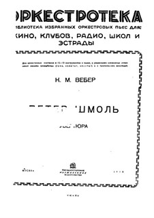 Peter Schmoll und seine Nachbarn, J.8 Op.8: Ouvertüre by Carl Maria von Weber