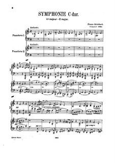 Sinfonie Nr.9 in C-Dur 'Die Grosse', D.944: Bearbeitung für zwei Klaviere, vierhändig by Franz Schubert