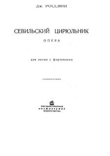 Vollständiger Oper: Für Stimmen und Klavier (Italienische und russische Texte) by Gioacchino Rossini