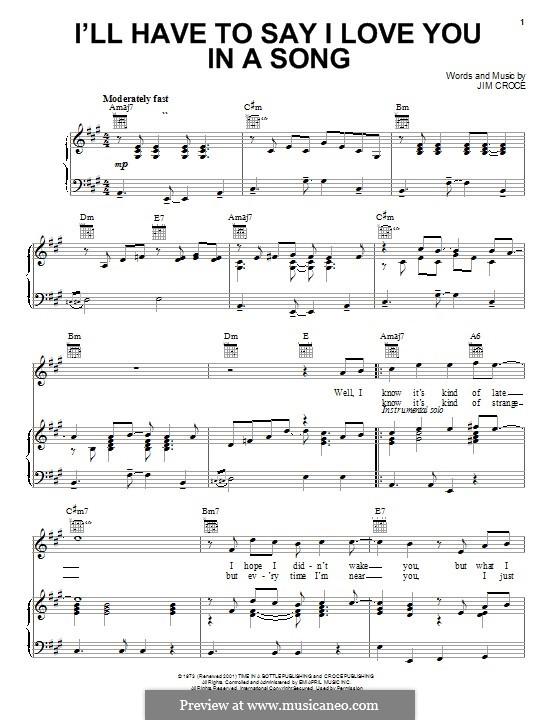 I'll Have to Say I Love You in a Song: Für Stimme und Klavier (oder Gitarre) by Jim Croce
