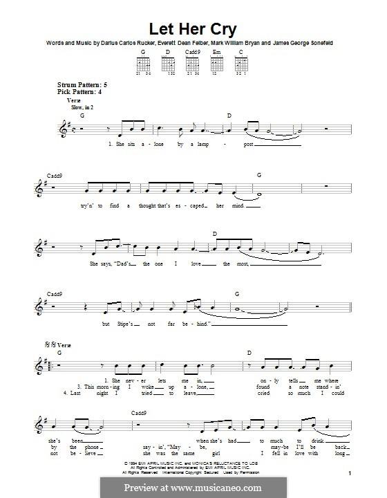 Let Her Cry (Hootie & The Blowfish): Für Gitarre mit Tabulatur by Darius Carlos Rucker, Everett Dean Felber, James George Sonefeld, Mark William Bryan