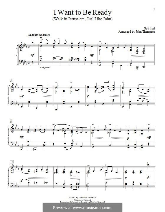 I Want To Be Ready (Walk in Jerusalem, Jus' Like John): Für Klavier, leicht by Unknown (works before 1850)