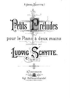 Kleine Präludien, Op.65: Buch I by Ludvig Schytte