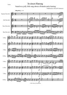 In einen Harung: Für Blockflötenquartette by folklore, David W Solomons