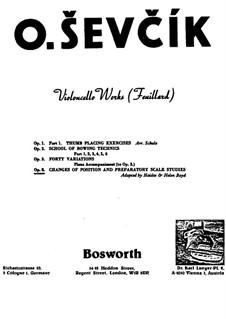 Changes of Position and Preparatory Scale Studies, Op.8: Für Cello by Otakar Ševčík