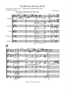 Nr.8 Das Mädchen mit dem flachsfarbenen Haar: Für Streichorchester by Claude Debussy