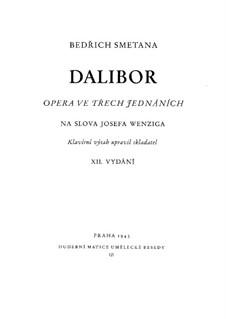 Dalibor, B.133 T.96: Für Solisten, Chor und Klavier by Bedřich Smetana