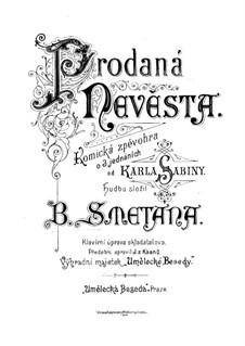 Vollständige Oper: Für Solisten, Chor und Klavier by Bedřich Smetana