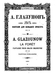The Forest. Fantasia for Grand Orchestra, Op.19: Vollpartitur by Alexander Glazunov
