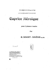 Caprice héroïque, Op.106: First part by Camille Saint-Saëns
