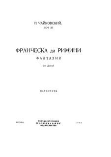 Francesca da Rimini, TH 46 Op.32: Partitur by Pjotr Tschaikowski