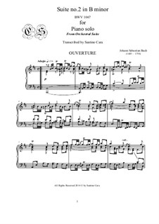 Orchestersuite Nr.2 in h-Moll, BWV 1067: For piano solo - complete set by Johann Sebastian Bach