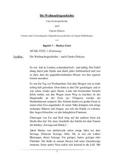 Die Weihnachtsgeschichte nach Charles Dickens: Libretto - neu, Op.01.00 by Jürgen Pfaffenberger
