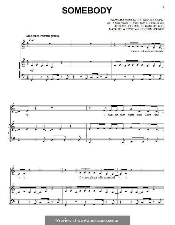 Somebody (Natalie la Rose feat. Jeremih): Für Stimme und Klavier (oder Gitarre) by Flo Rida, Alex Schwartz, Joe Khajadourian, Krystin Watkins, William Lobban-Bean, Jeremih Felton