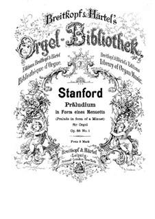 Sechs Präludien für Orgel, Op.88: Präludium Nr.1 in Form eines Menuett by Charles Villiers Stanford