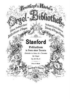 Sechs Präludien für Orgel, Op.88: Präludium Nr.3 in Form einer Toccata by Charles Villiers Stanford