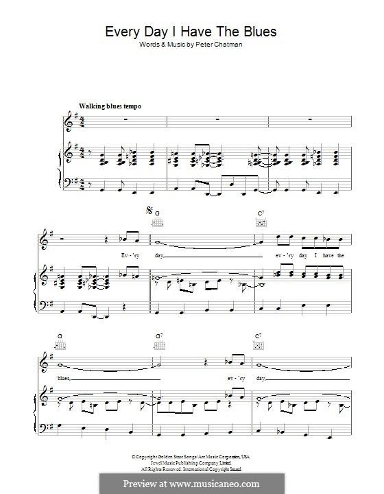Everyday I Have the Blues: Für Stimme und Klavier (oder Gitarre) by Peter Chatman