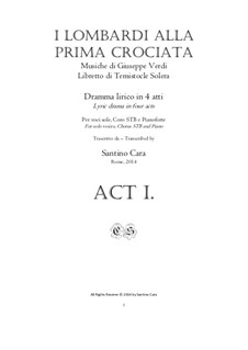 Die Lombarden auf dem ersten Kreuzzug: Complete Act 1, for solo voices, chorus and piano, CSGV19 by Giuseppe Verdi