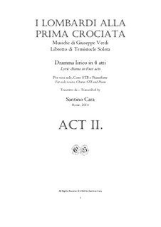 Die Lombarden auf dem ersten Kreuzzug: Complete Act 2, for solo voices, chorus and piano, CSGV20 by Giuseppe Verdi