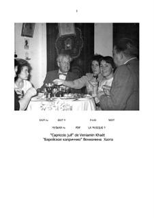 Die Jüdische Capriccio (Partitur und Partei): Die Jüdische Capriccio (Partitur und Partei) by Benjamin (Veniamïn) Khaèt