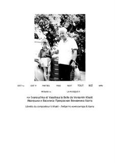 Wassilissa die Wunderschöne: Partitur by Benjamin (Veniamïn) Khaèt