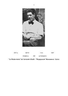 Modernismus (Partitur und Partei): Modernismus (Partitur und Partei) by Benjamin (Veniamïn) Khaèt