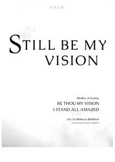Still Be My Vision: SATB by Charles Hutchinson Gabriel
